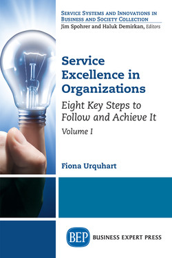 Service Excellence in Organizations, Volume I