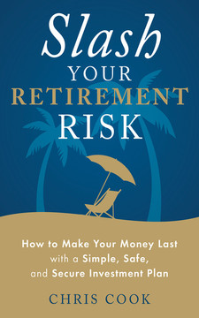 Slash Your Retirement Risk