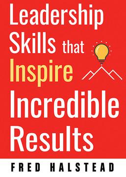 Leadership Skills that Inspire Results