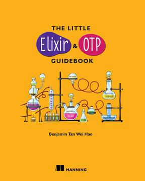 The Little Elixir & OTP Guidebook