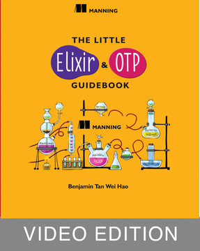 The Little Elixir & OTP Guidebook Video Edition