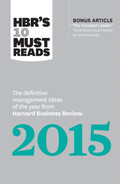 "Cover of HBR's 10 Must Reads 2015: The Definitive Management Ideas of the Year from Harvard Business Review (with bonus article ""The Focused Leader,"" the McKinsey Award–winner by Daniel Goleman)(HBR's 10 Must Reads)"