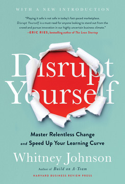 Disrupt Yourself, With a New Introduction