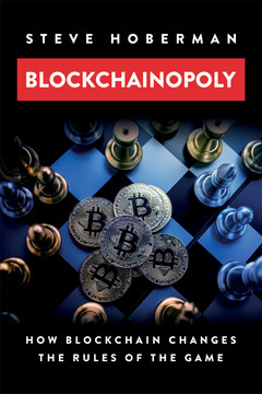 Blockchainopoly: How Blockchain Changes the Rules of the Game