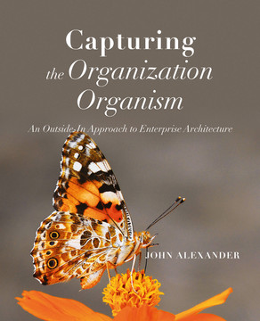 Capturing the Organization Organism: An Outside-In Approach to Enterprise Architecture
