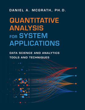 Quantitative Analysis for System Applications: Data Science and Analytics Tools and Techniques