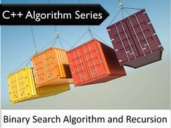 C++ Algorithm Series: Binary Search Algorithm and Recursion