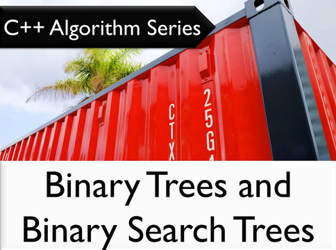 C++ Algorithm Series: Binary Trees and Binary Search Trees