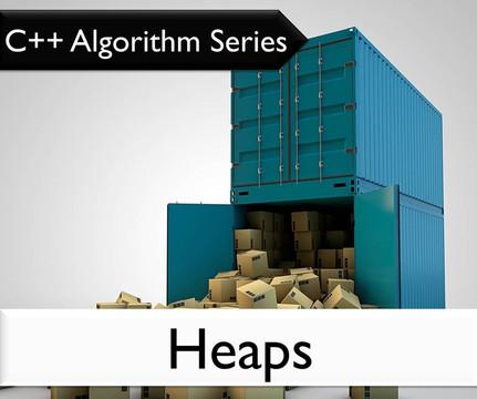 C++ Algorithm Series: Heaps