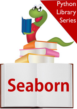 Python Library Series: The Definitive Guide to Seaborn