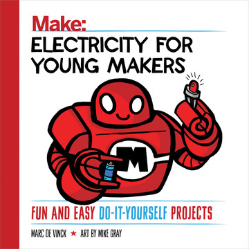 Electricity for Young Makers, 1st Edition