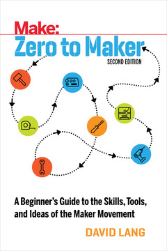 Zero to Maker, 2nd Edition