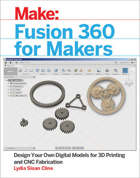 Fusion 360 for Makers [Book]