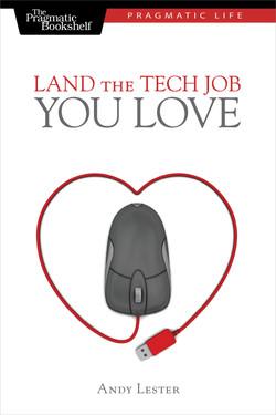 Land the Tech Job You Love