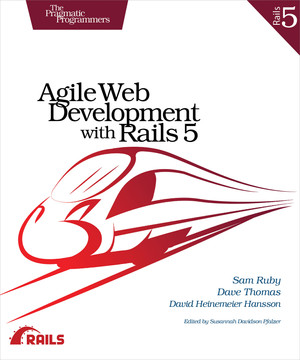 Agile Web Development with Rails 5, 1st Edition