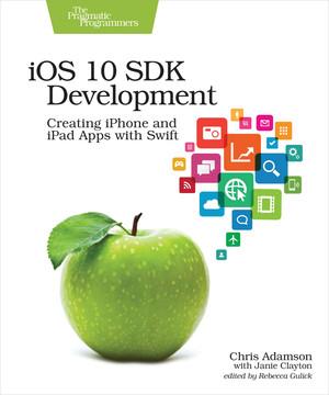 iOS 10 SDK Development, 1st Edition