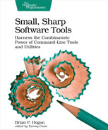 Small, Sharp Software Tools