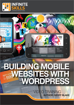 Building Mobile Websites with WordPress