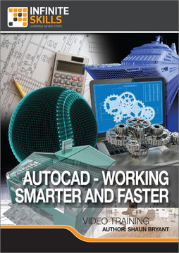 AutoCAD - Working Smarter And Faster