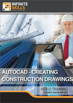 AutoCAD - Creating Construction Drawings