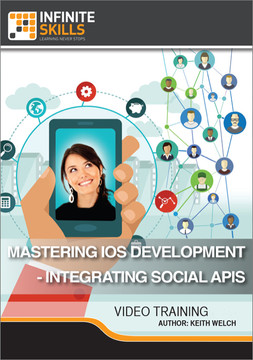 Mastering iOS Development - Integrating Social APIs