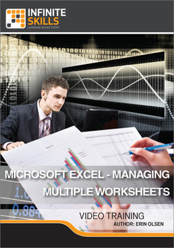 Microsoft Excel - Managing Multiple Worksheets