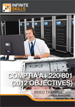 CompTIA A+ 220-801 (2012 Objectives)