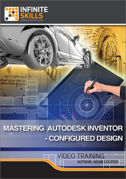 Mastering Autodesk Inventor - Configured Design