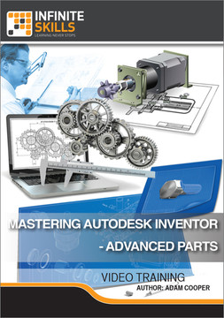 Mastering Autodesk Inventor - Advanced Parts