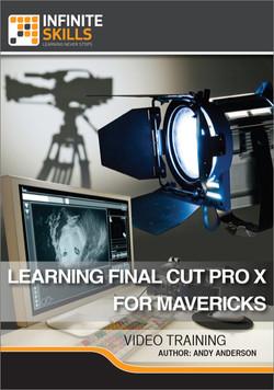 Learning Final Cut Pro X For Mavericks