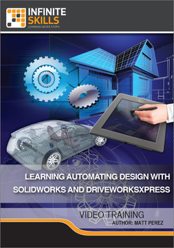 Learning Automating Design With SolidWorks and DriveWorksXpress