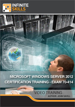 Microsoft Windows Server 2012 Certification Training - Exam 70-414