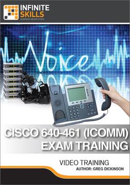Cisco 640-461 (ICOMM) Exam Training
