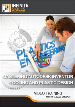Mastering Autodesk Inventor - Tooling and Plastic Design