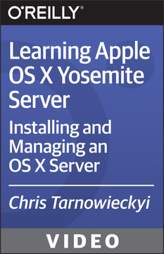 Learning Apple OS X Yosemite Server