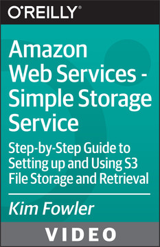 Amazon Web Services - Simple Storage Service