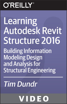 Learning Autodesk Revit Structure 2016