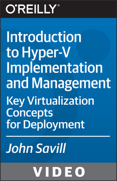 Introduction to Hyper-V Implementation and Management