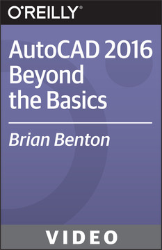 AutoCAD 2016 Beyond the Basics