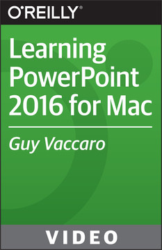 Learning PowerPoint 2016 for Mac