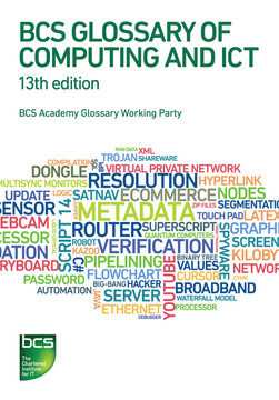 BCS Glossary of Computing and ICT 13th edition