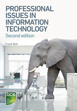 Professional Issues in Information Technology - Second edition