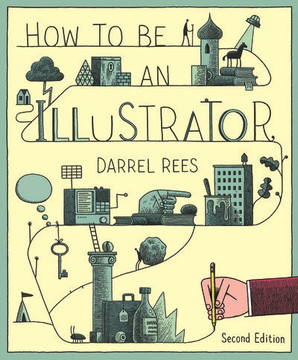 How to be an Illustrator, 2nd Edition
