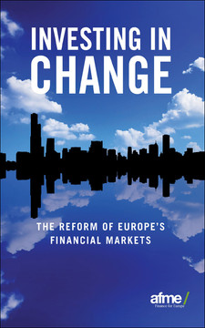 Investing in Change: The Reform of Europe?s Financial Markets