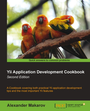 Yii Application Development Cookbook Second Edition