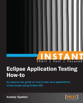 Instant Eclipse Application Testing How-to