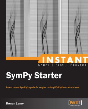 Instant SymPy Starter [Book]