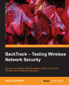 BackTrack – Testing Wireless Network Security