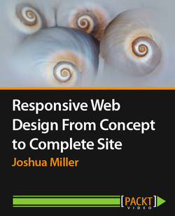 Responsive Web Design - From Concept to Complete Site