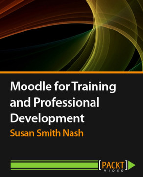 Moodle for Training and Professional Development